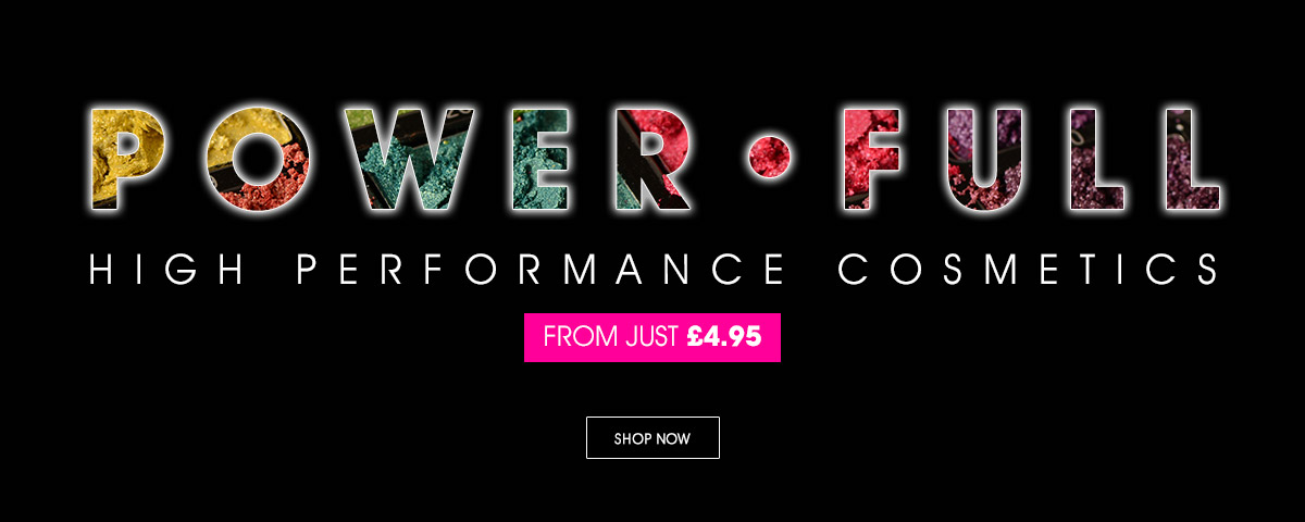 Discover High Performance Cosmetics from just £4.95
